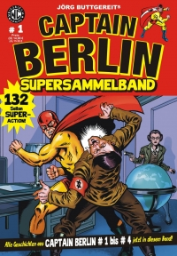 Captain Berlin #1-4 Supersammelband