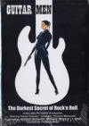 Guitar Men - The Darkest Secret Of Rock'n Roll (DVD)
